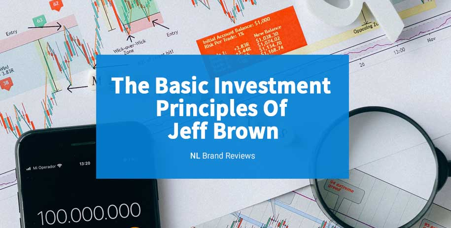 Basic Investment Principles of Jeff Brown